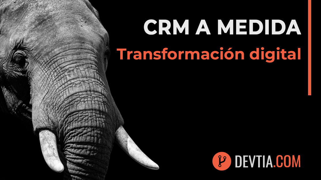 Desarrollo de plataformas CRM